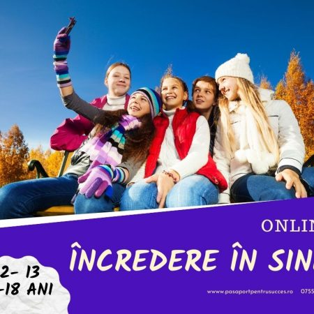 Curs online- Incredere in Sine 6.04.2021